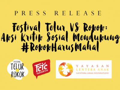 [PRESS RELEASE] Festival Telur VS Rokok: Aksi...