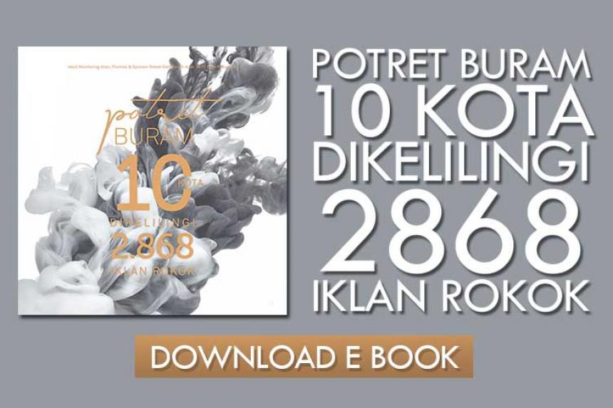 Unduh Potret Buram 10 Kota Dikelilingi 2.868 Iklan Rokok