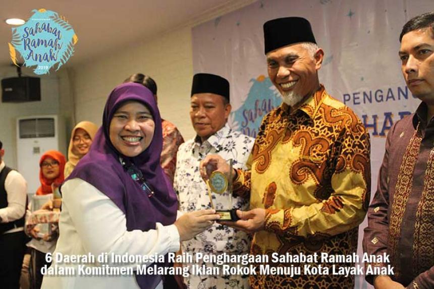 6 Daerah di Indonesia Raih Penghargaan Sahabat Ramah Anak dalam Komitmen Melarang Iklan Rokok Menuju Kota Layak Anak